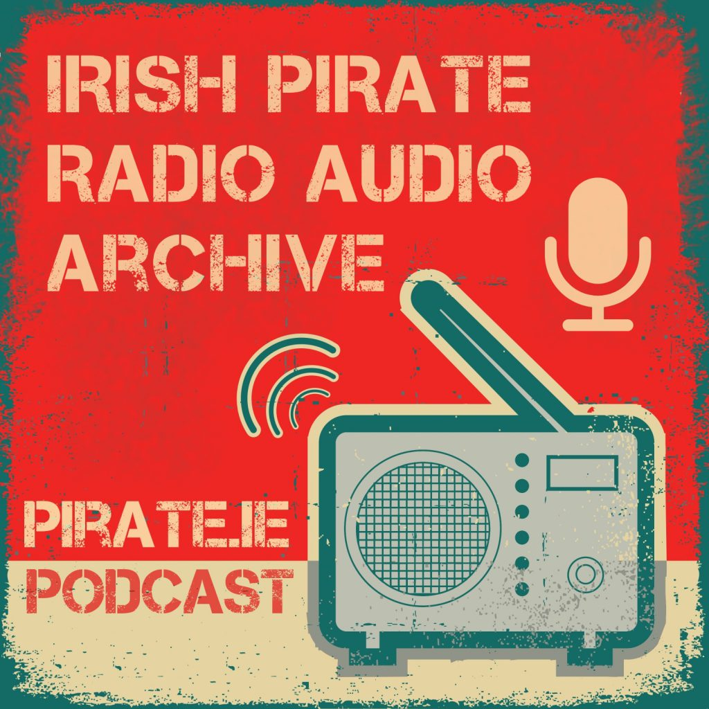 The Pirate.ie Podcast #2