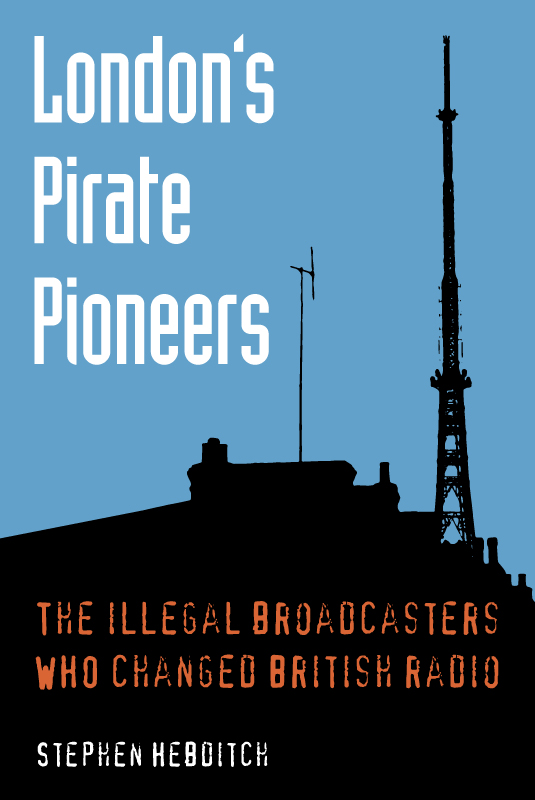 London pirate radio history and recordings